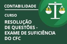 86317 - Curso Resolução de Questões - Preparatório para o Exame de Suficiência do Conselho Federal de Contabilidade